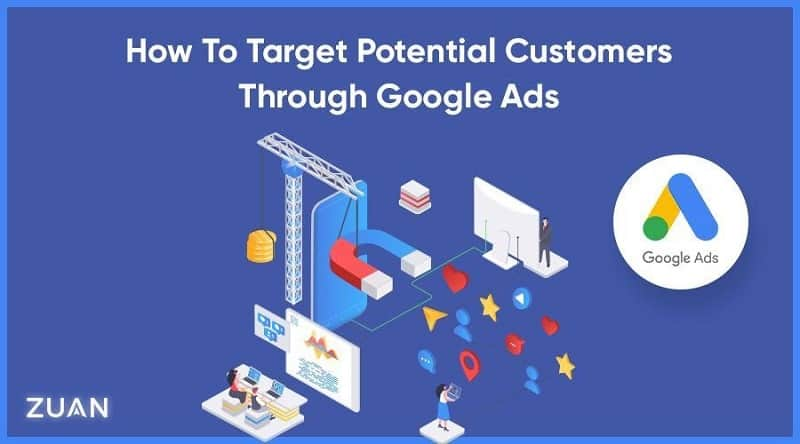 Target Potential Customers Through Google Ads
