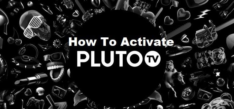 Activate Pluto TV